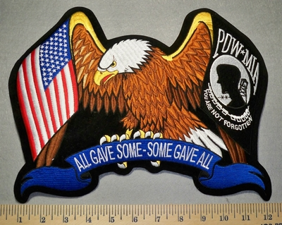 2451 R - All Gave Some - Some Gave All - Eagle With American Flag And POW- MIA Within Wings - Back Patch - Embroidery  Patch