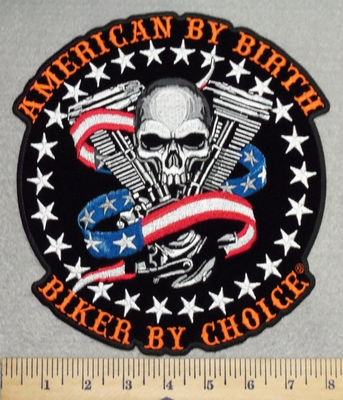 2925 G - DISCONTINUED  American By Birth - Biker By Choice - Skull face With V - Twins And American Flag Ribbon -Back Patch - Embroidery Patch