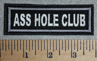 2729 L - Ass Hole Club - Gray Border - Embroidery Patch