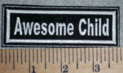 2704 L - Awesome Child - Embroidery Patch