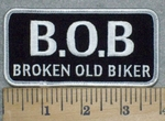 3263 G - B.O.B. - Broken Old Biker -Embroidery Patch