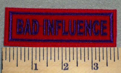 2424 L - Bad Influence - Red Background - Embroidery Patch