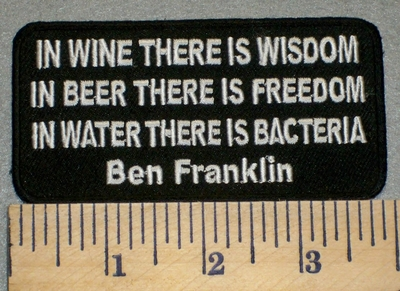 2379 W - Ben Franklin - In Wine There Is Wisdom - Embroidery Patch