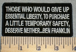 2391 W - Ben Franklin - Those Who Would Give Up Essential Liberty - Embroidery Patch