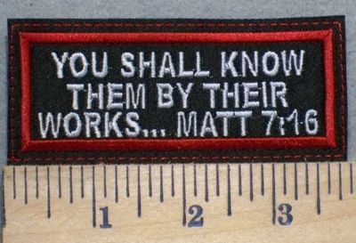 2525 W - Bible Verse MATT 7:16 - Red - Embroidery Patch