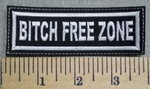 2552 L - Bitch Free Zone - Embroidery Patch