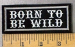 1097 L - Born To Be Wild - Embroidery Patch