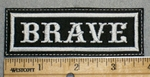 2232 L - Brave - Embroidery Patch