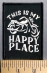 949 S  - This Is My Happy Place - Picture Of Motorcycle - White - Embroidery Patch