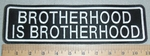 3134 L - Brotherhood Is Brotherhood - Embroidery Patch