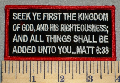 2414 W - Christian Bible Patch - Matt 6:33 - Embroidery Patch