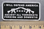 726 G - I Will Defend America - Against All Terrorists - Foreign And Domestic  -  Embroidery Patch