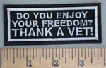 3433 L - Do You Enjoy Your FREEDOM? THANK A VET! - Embroidery Patch