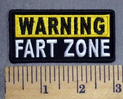 2274 CP - WARNING Fart Zone -  Embroidery Patch