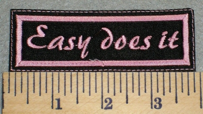 2420 - L - Easy Does It - Pink Lettering - Embroidery Patch