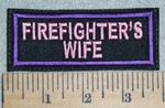 3085 L - Firefighter's Wife - Purple - Embroidery Patch