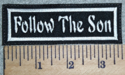 3029 L- Follow The Son - Embroidery Patch