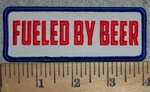 3222 W - Fueled By Beer -  Embroidery Patch