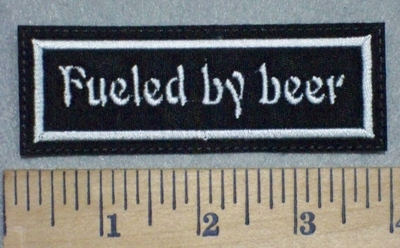 3484 L - Fueled By Beer- Embroidery Patch