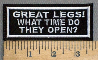 3279 L - Great Legs - What Time Do They Open? - Embroidery Patch