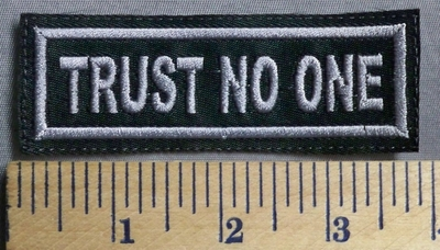732 L - Trust No One -  Embroidery Patch