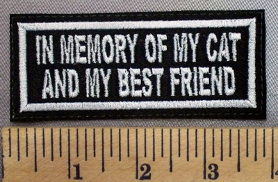 613 L - In Memory Of My Cat And My Best Friend - Embroidery Patch