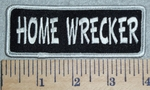 2974 L - Home Wrecker  - Embroidery Patch