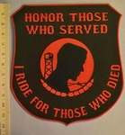 2352 W - Honor Those Who Served I Ride For Those Who Died - Extra Large Shield -  Back Patch - Embroidery Patch