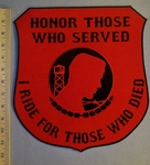 2351 R - Honor Those Who Served - I Ride For Those Who Died - Extra Large  Shield Back Patch - Embroidery Patch