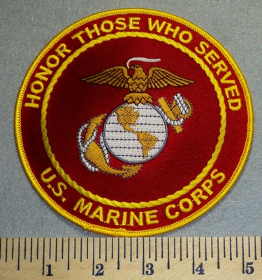 2342 W - Honor Those Who Served - US Marine Corps. - 5  Inch - Round - Embroidery Patch