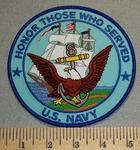 2340 W - Honor Those Who Served - US Navy -  5 Inch Round - Embroidery Patch