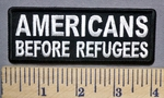 766 CP -AMERICANS Before Refugees -  Embroidery Patch