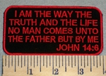 2364 W - Christian Bible Verse  - John 14:6 - Embroidery Patch