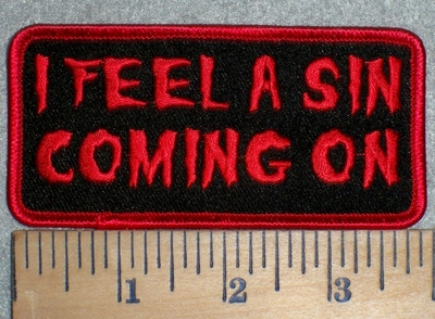 3224 G - I Feel A Sin Coming On - Embroidery Patch