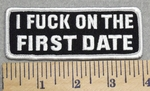 2980 G - I Fuck On The First Date - Embroidery Patch