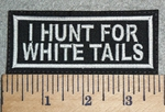 3032 L - I Hunt For White Tails - Embroidery Patch