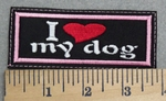 2865 L - I Love My Dog - Pink Border - Embroidery Patch