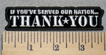 2312 W - If You Have Served Our Nation.... THANK YOU - Embroidery Patch