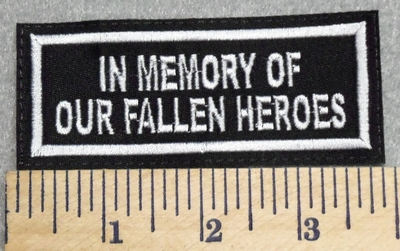 2965 L - In Memory Of Our Fallen Heroes - Embroidery Patch