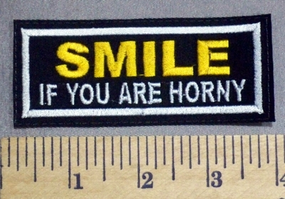 2454 L - SMILE - If You Are Horny -  Embroidery Patch