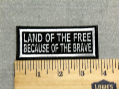 2902 L - Land of The Free -  Because Of The Brave - Embroidery Patch