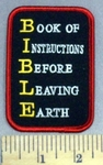 638 S - BIBLE - Book Of Instructions Before Leaving Earth - Embroidery Patch