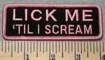 2305 G - Lick Me 'Til I Scream - Embroidery Patch