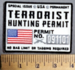 745 CP - Terrorist Hunting Permit- No Bag Limit Or Tagging Required - White Background - Embroidery Patch