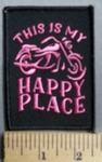 776 S  - This Is My Happy Place - Picture Of Motorcycle - Pink -  Embroidery Patch