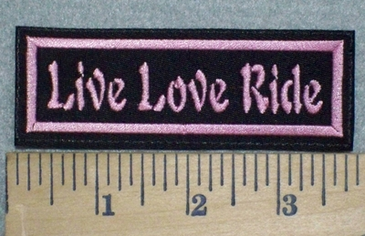 3244 L - Live Love Ride - Embroidery Patch