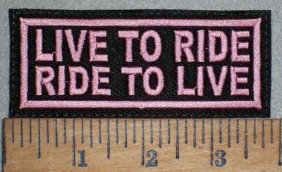 3513 L - Live To Ride - Ride To Live - Pink - Embroidery Patch