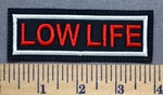 126 L - Low Life - Embroidery Patch