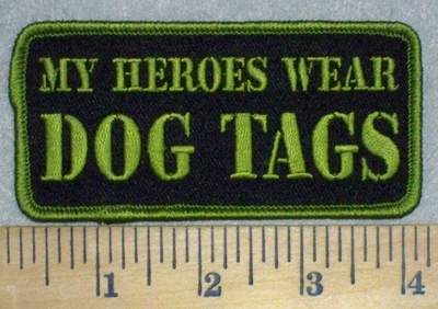 3454 G - My Heroes Wear DOG TAGS - Embroidery Patch
