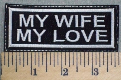 2563 L - My Wife My Love - Embroidery Patch